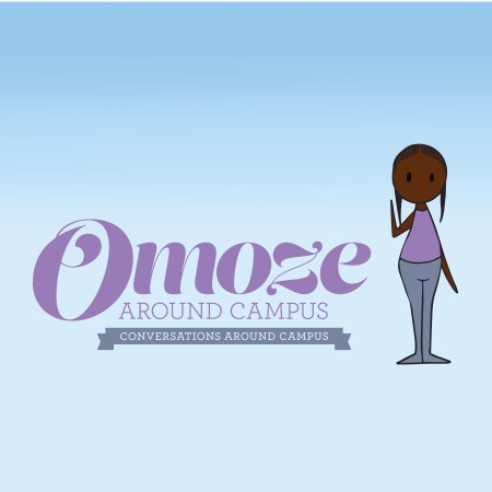 Omoze Around Campus Conversations Around Campus
