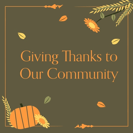 Giving Thanks to Our Community